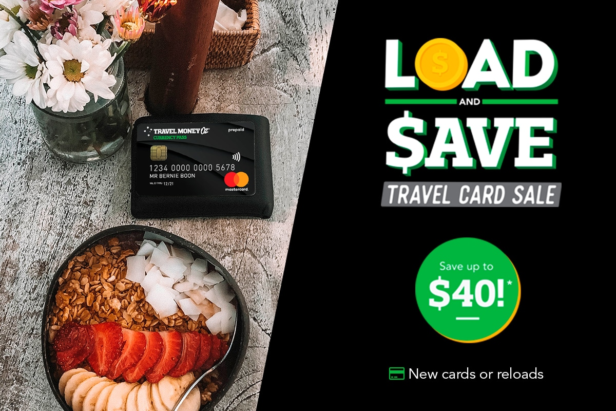 Load your Currency Pass and SAVE