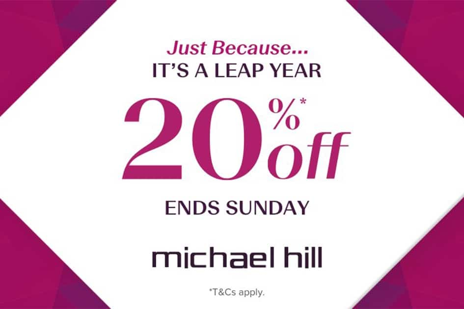 Just Because it's a leap year take 20% off* full-priced items