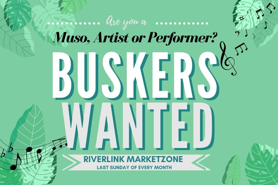 Buskers Wanted