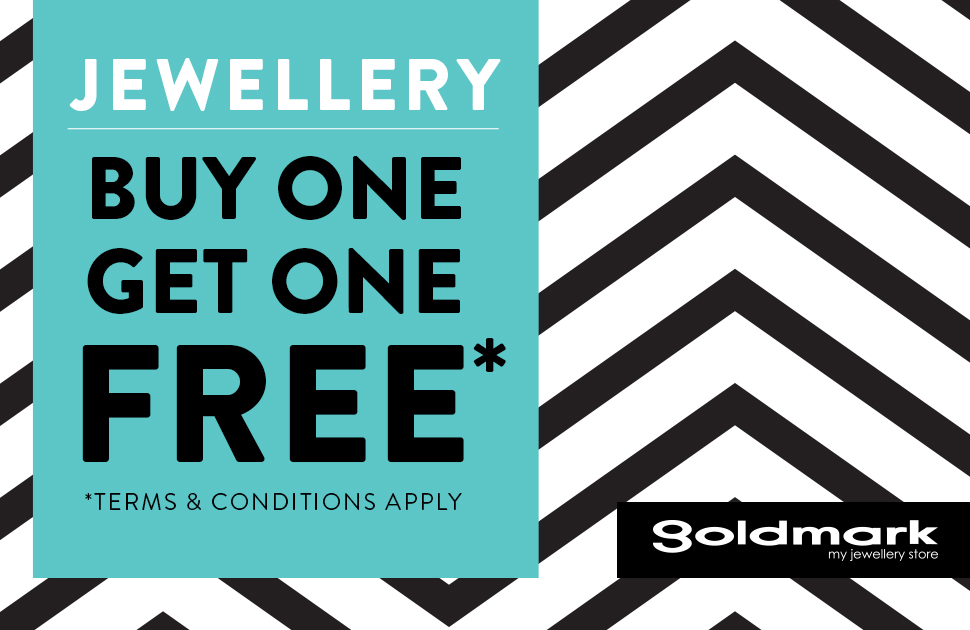 Buy One Get One Free Jewellery is on NOW at Goldmark