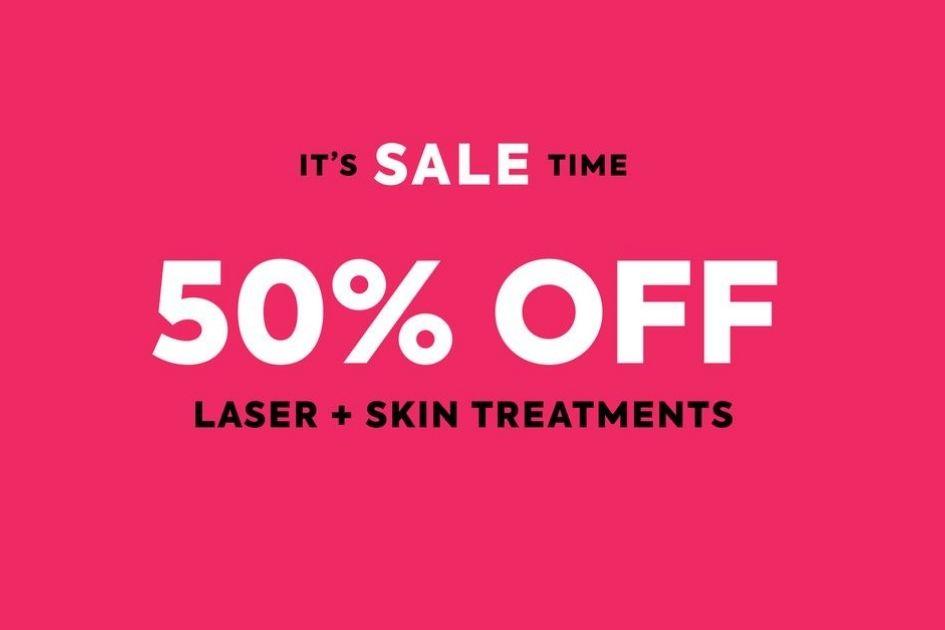 50% off Laser & Skin Treatments