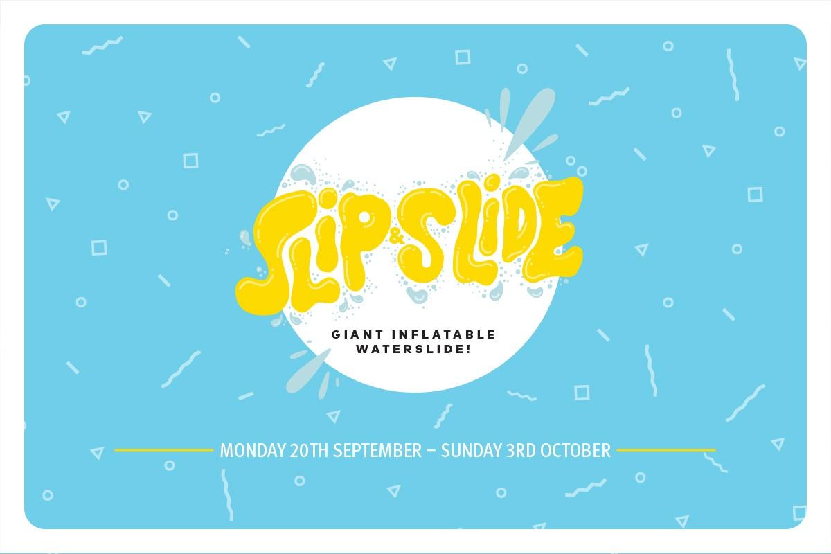 Slip & Slide These School Holidays!